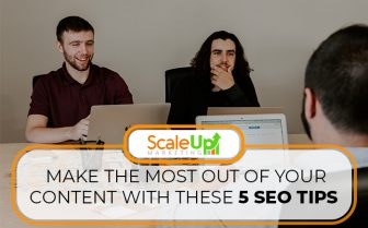 "blog title ""Make The Most Out Of Your Content With These 5 SEO Tips""a header with a background of three men and a laptop in an office"