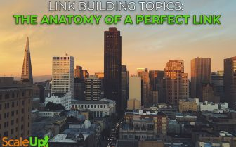 "blog title ""Link Building Topics: The Anatomy of a Perfect Link"" a header with a background of buildings in a city"