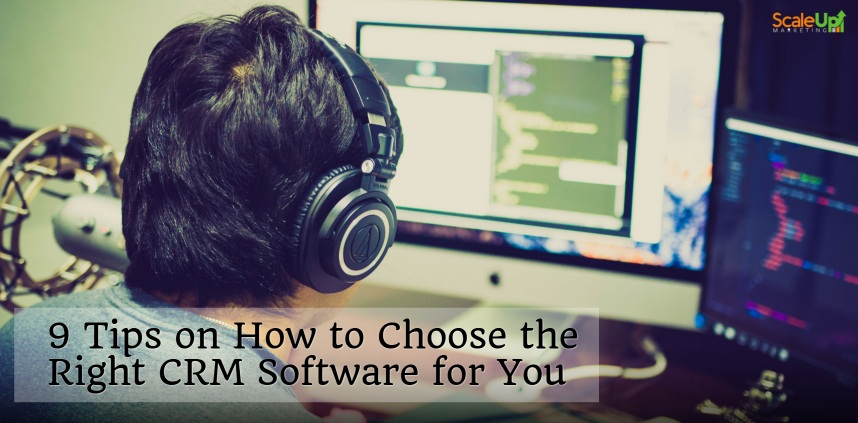 """header image of the blog title """"9 Tips on How to Choose the Right CRM Software for You"""" with an over-the-shoulder shot of a person writing code on a laptop and a crm software on the computer's screen"""
