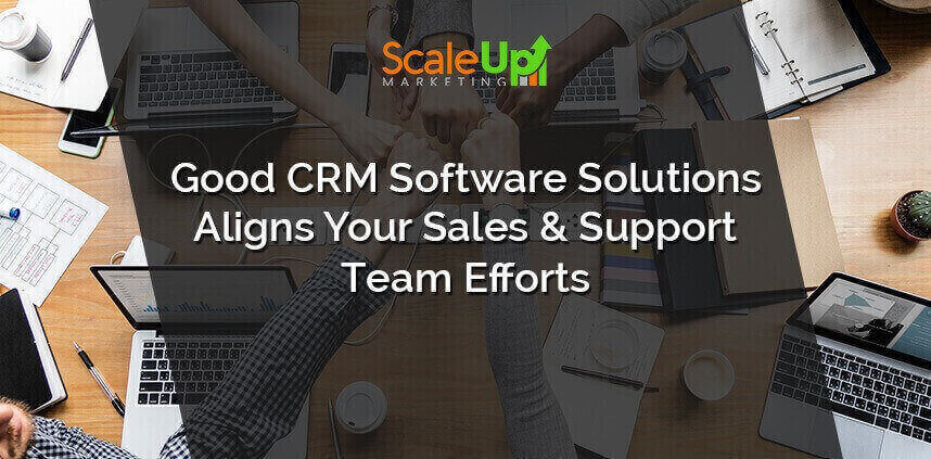 """header image of the blog title """"Good CRM Software Solutions Aligns Your Sales & Support Team Efforts"""" with overhead shot of five people make a fist and bump each other with their knuckles"""