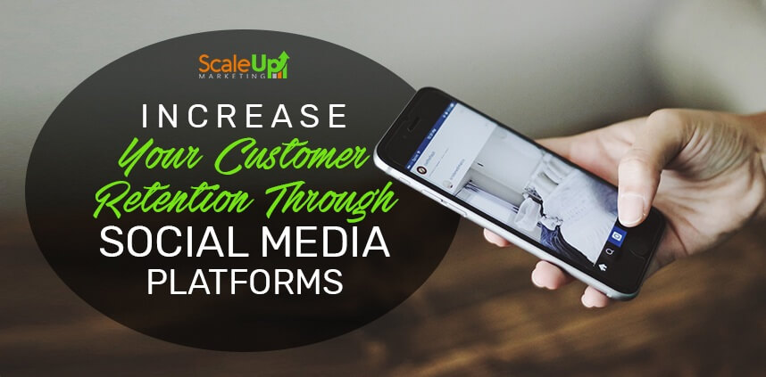 """blog title """"Using Social Media as a Way to Increase Customer Retention"""" with a background of a persons hand holding cellphone"""