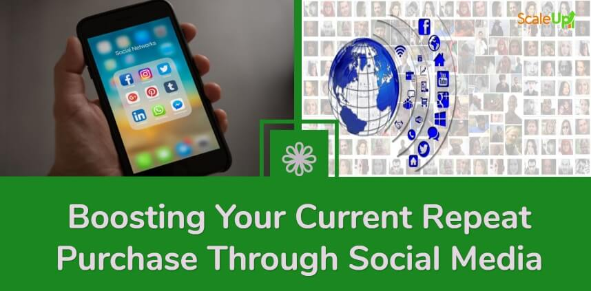 """header image of the blog title """"Boosting Your Current Repeat Purchase Through Social Media"""" with a background image of left hand holding a mobile phone and animated icon of globe and social media icons"""