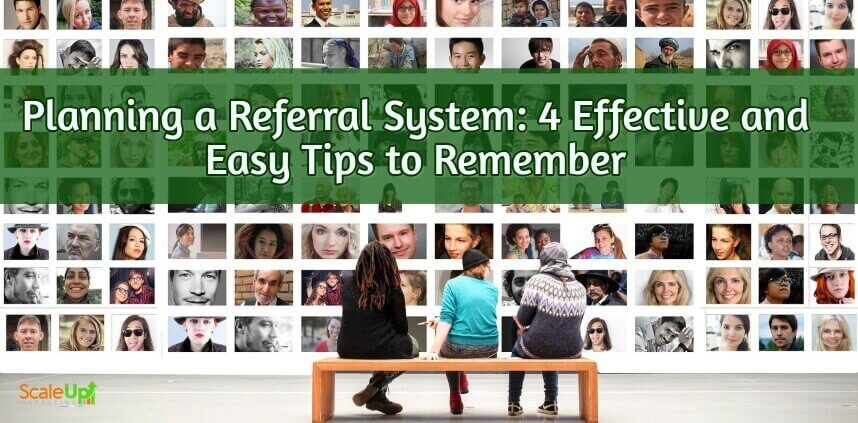 """header image of the blog title """"Planning a Referral System: 4 Effective and Easy Tips to Remember"""" with wall of faces with 3 persons sitting on a wooden bench in side a white room"""