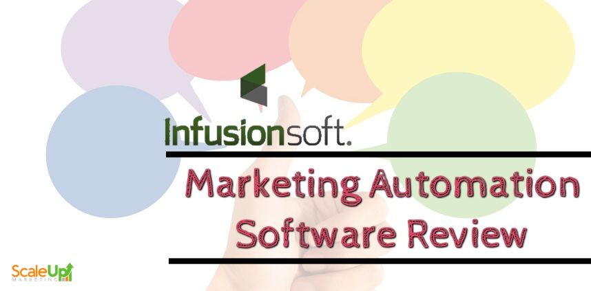 """header image of the blog title """"Infusionsoft Marketing Automation Software Review"""" with a hand doing a thumbs-up sign with colorful empty dialogue"""